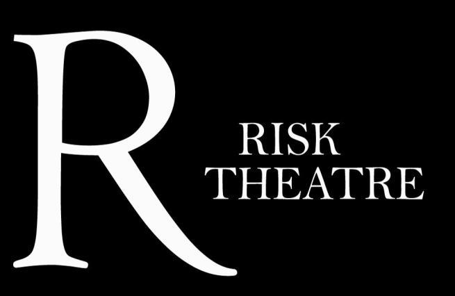 Risk Theatre